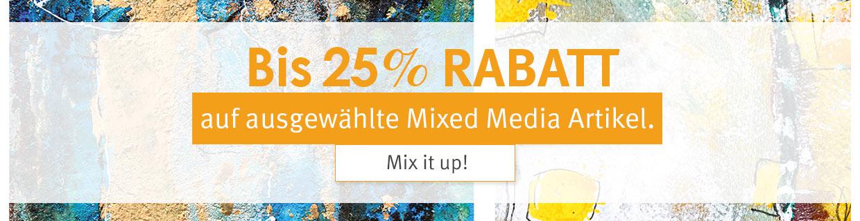 Mix it up! Bis zu 25% auf ausgewählte Produkte für Mixedmedia